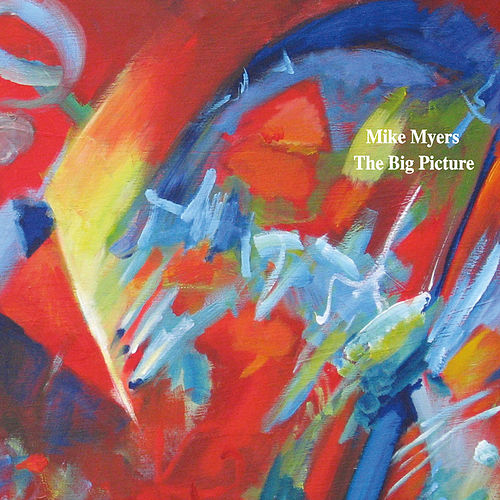 The Big Picture by Mike Myers