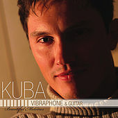 Play & Download Vibraphone & Guitar: Beautiful Melodies by Kuba | Napster