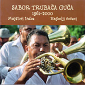 Play & Download Sabor trubaca Guca - Najbolji coceci by Various Artists | Napster