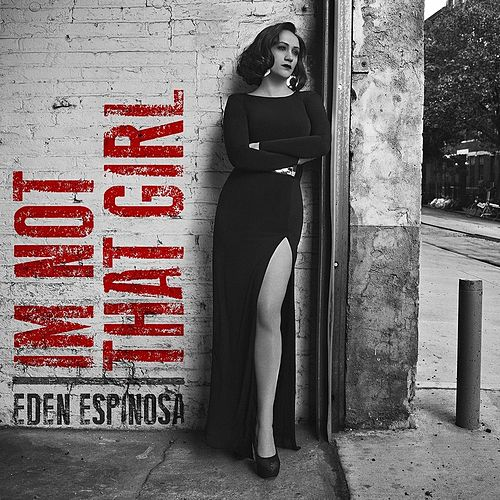 Play & Download I'm Not That Girl by Eden Espinosa | Napster