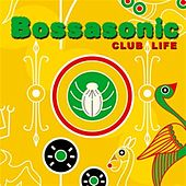 Club Life by Bossasonic