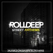 Play & Download Street Anthems by Roll Deep | Napster