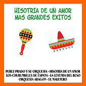 Hisotria de un Amor Mas Grandes Exitos by Various Artists