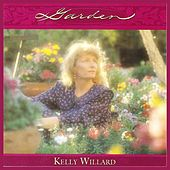 Play & Download Garden by Kelly Willard | Napster