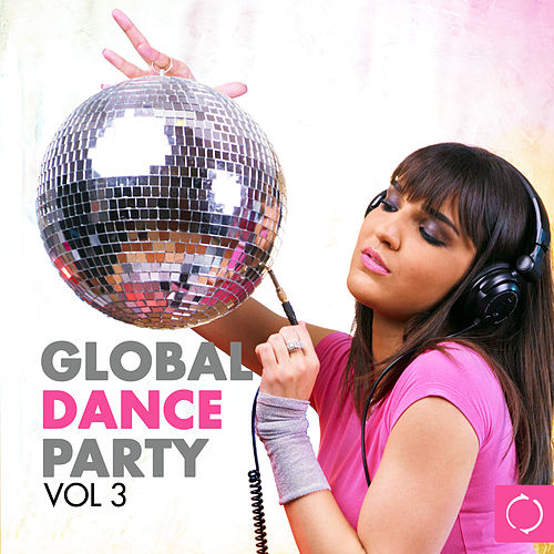 Global Dance Party, Vol. 3 by Various Artists