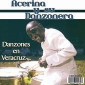 Danzones en Veracruz by Acerina Y Su Danzonera