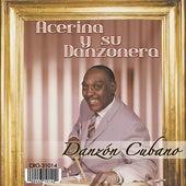 Danzon Cubano by Acerina Y Su Danzonera
