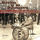 Danzones de Lara by Acerina Y Su Danzonera