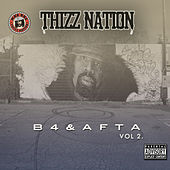 Play & Download Thizz Nation B4 & Afta Vol. 2 by Various Artists | Napster