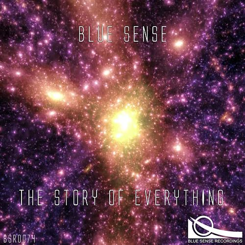 Play & Download The Story of Everything by Blue Sense | Napster