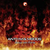 Play & Download Soul On Fire - EP by Anthm | Napster