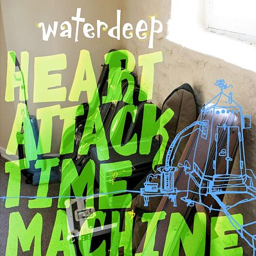 Play & Download Heart Attack Time Machine by Waterdeep | Napster
