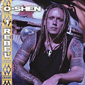 Play & Download 1 Rebel by O-Shen | Napster