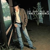 Play & Download The Very Best Of Tracy Lawrence by Tracy Lawrence | Napster