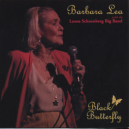 Play & Download Black Butterfly by Barbara Lea | Napster
