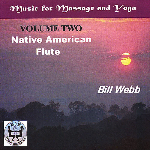 Native American Flute VOL 2 by Bill Webb
