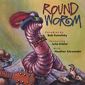 Play & Download Roundworm by Various Artists | Napster
