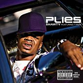 Play & Download Shawty [Feat. T. Pain] by Plies | Napster
