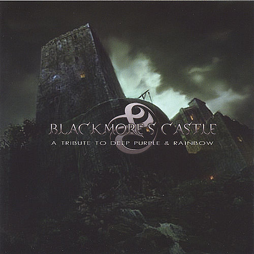Blackmore's Castle - A Tribute To Deep Purple And Rainbow by Various Artists