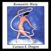 Romantic Harp by Carmen Dragon