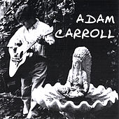 Play & Download South Of Town by Adam Carroll | Napster