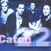 Play & Download Catch 22 by Catch 22 | Napster