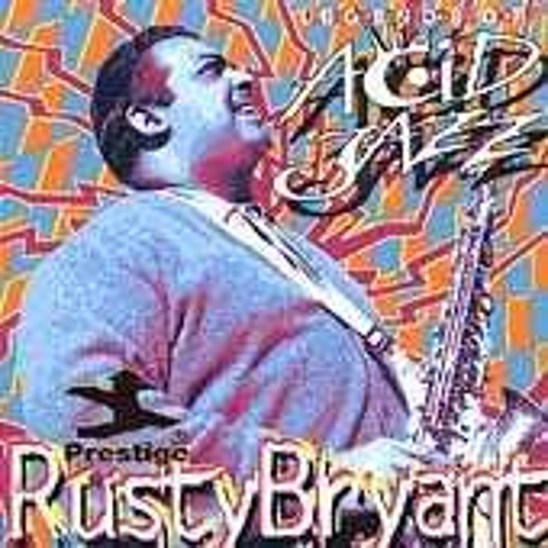 Play & Download Legends Of Acid Jazz by Rusty Bryant | Napster