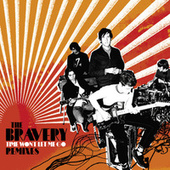 Play & Download Time Won't Let Me Go (Remixes) by The Bravery | Napster