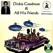 Play & Download Dickie Goodman & All His Friends by Dickie Goodman | Napster