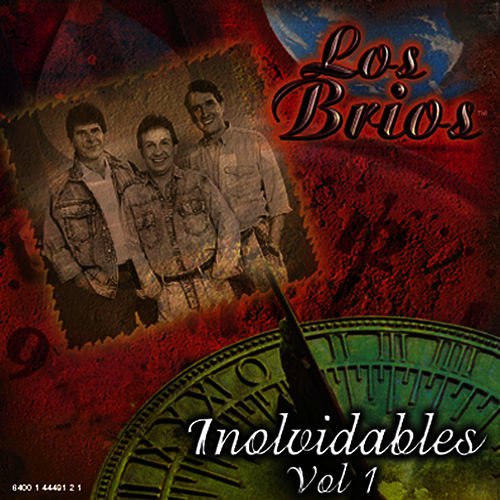 Play & Download Inolvidables Vol. I by Los Brios | Napster