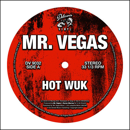 Hot Wuk 12' by Mr. Vegas
