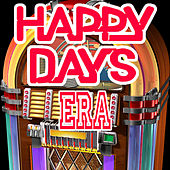 Happy Days Era by Various Artists