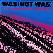 Play & Download (The Woodwork) Squeaks by Was (Not Was) | Napster