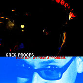 Play & Download Houston, We Have A Problem by Greg Proops | Napster