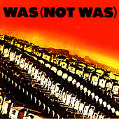 Play & Download Out Come The Freaks by Was (Not Was) | Napster