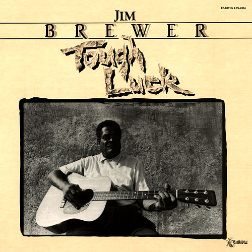 Play & Download Tough Luck by Jim Brewer | Napster