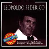 Play & Download Serie De Oro: Leopoldo Federico by Leopoldo Federico | Napster