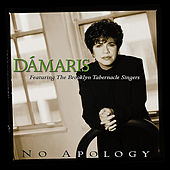 Play & Download No Apology by Dámaris | Napster