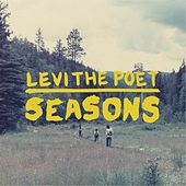 Seasons by Levi the Poet