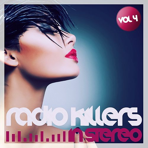 Play & Download Radio Killers in Stereo, Vol. 4 by Various Artists | Napster