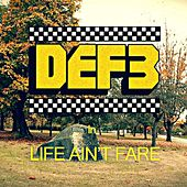 Life Ain't Fare by Def 3