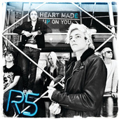 Play & Download Heart Made Up On You by R5 | Napster