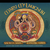 Play & Download Sacred Days Mythic Ways by Mary McLaughlin | Napster