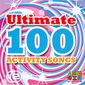 Play & Download Ultimate 100 Activity Songs by Juice Music | Napster