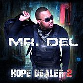 Play & Download Hope Dealer 2 by Mr. Del | Napster