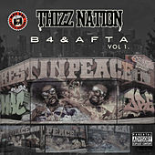 Thizz Nation B4 & Afta Vol. 1 by Various Artists