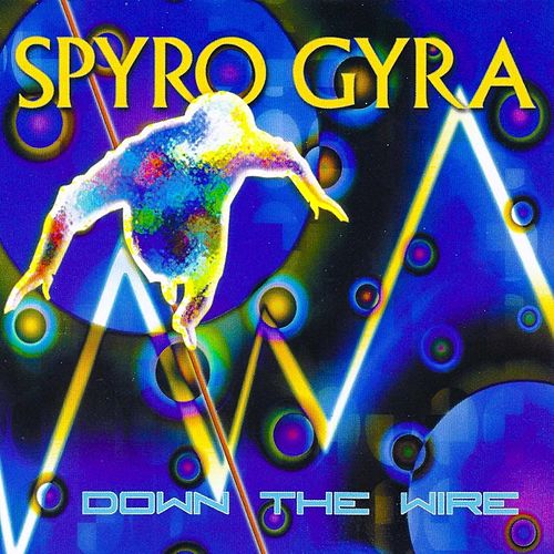 Play & Download Down the Wire by Spyro Gyra | Napster