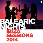 Balearic Nights (Ibiza Sessions 2014) by Various Artists