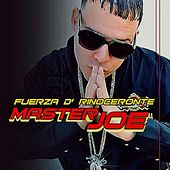 Play & Download Fuerza De Rinoceronte by Master Joe | Napster