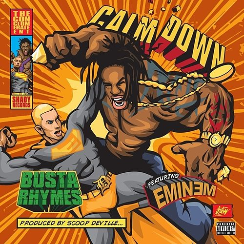Play & Download Calm Down (feat. Eminem) - Single by Busta Rhymes | Napster